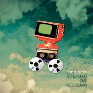 album Il futuro che ricordavo - Karenina
