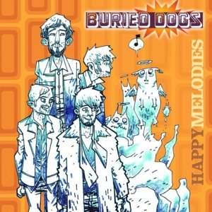 album Happy Melodies - Buried Dogs