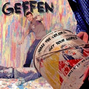 album Shake The Colors, Get Your Hopes - Geffen