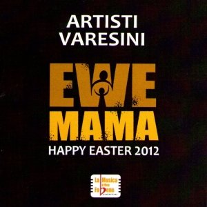 album Ewe Mama - Happy Easter 2012 - Lorenzo Bertocchini & The Apple Pirates