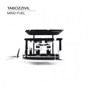 album MIND FUEL - TABOZZIVIL