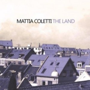 album The Land - Mattia Coletti