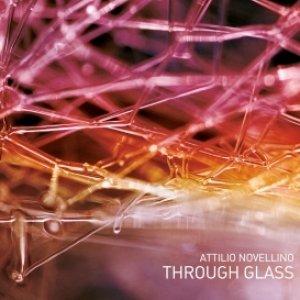 album Through Glass - Attilio Novellino