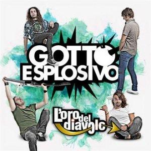 album L'oro del diavolo - Gotto Esplosivo