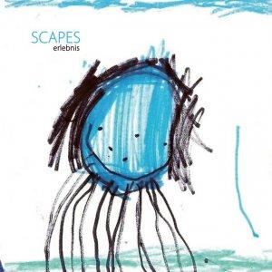 album Scapes - ERLEBNIS