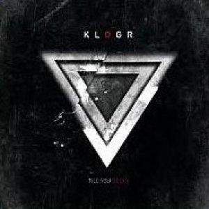 album Till you decay - Klogr