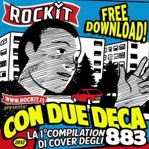 album Con due deca - La prima compilation di cover degli 883 - Compilation