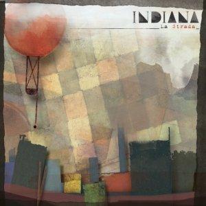 album La Strada E.P - Indiana- Band