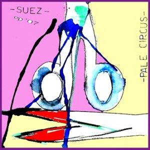 album Pale Circus EP 2007 - Suez