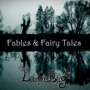 album Fables & Fairy Tales - Ladiebug
