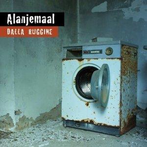 album Dalla ruggine - Alanjemaal