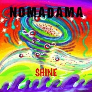 album Shine - Nomadama