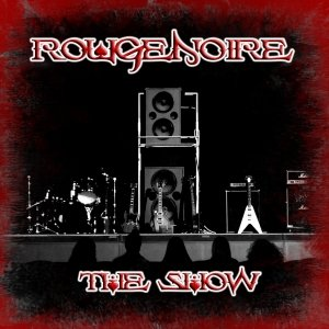 album THE SHOW - ROUGENOIRE