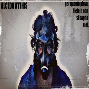 album Per Quanto Piova, Il Cielo Non Si Bagna Mai - Alcedo Atthis