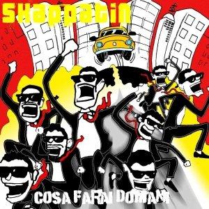 album Cosa Farai Domani - Skappatin