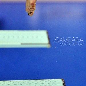 album Controvertigine - Samsara
