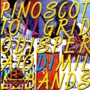 album Il grido disperato di mille bands - Pino Scotto