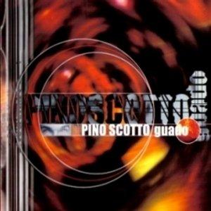 album Guado - Pino Scotto