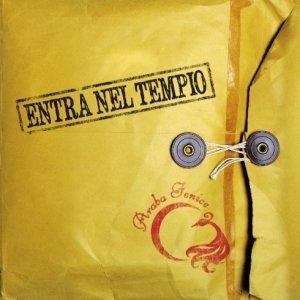album Entra nel tempio - Araba Fenice [Emilia Romagna]