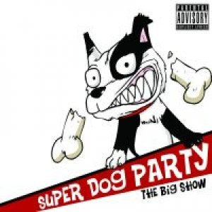 album The Big Show - Super Dog Party
