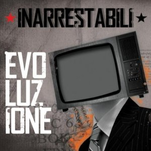 album Evoluzione - Inarrestabili