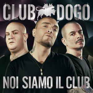album Noi siamo il Club - Club Dogo