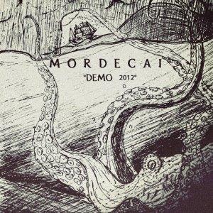 album Mordecai - Demo 2012 - Mordecai