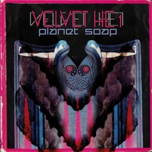 album Velvet HE1 - Planet Soap