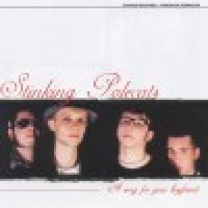 album A song for your boyfriend - Stinking Polecats