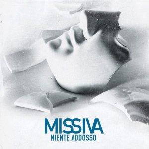 album Niente addosso - Missiva