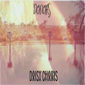 album DONORS - Daisy Chains