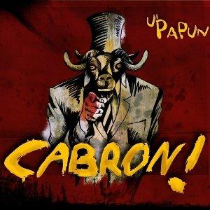album Cabron! - U'Papun