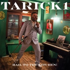 album Hail To The Kitchen! - Tarick1