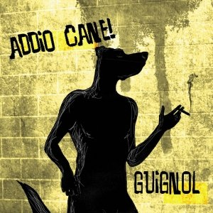album Addio cane! - Guignol