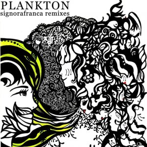 album Signorafranca Remixes - Plankton Dada Wave
