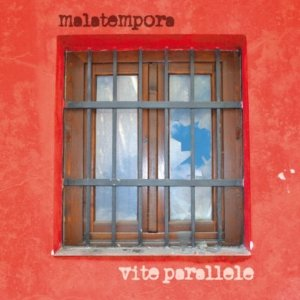 album Vite parallele - Malatempora