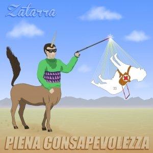 album Piena consapevolezza - Zatarra