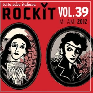 album Rockit Vol.39 MI AMI 2012 - Compilation