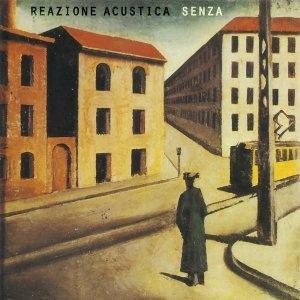 album Senza - Reazione Acustica