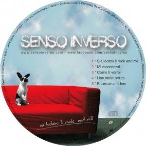 album Sia lodato il rock and roll EP - Senso Inverso
