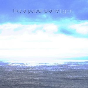 album Light - EP - Like A Paperplane