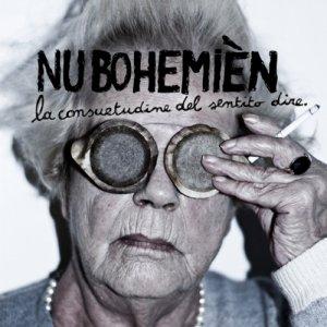 album La consuetudine del sentito dire - Nu Bohemièn