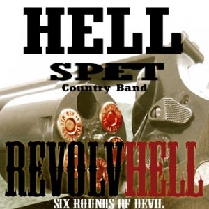 album RevolvHell - Hell Spet Country Band