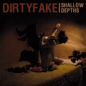 album Shallow Depths - Dirtyfake