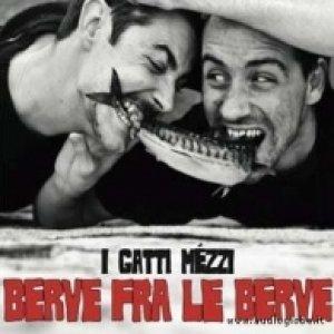 album Berve fra le berve - I Gatti Mezzi