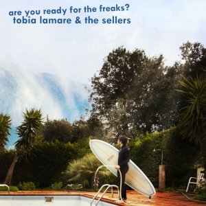 album ARE YOU READY FOR THE FREAKS? - Tobia Lamare