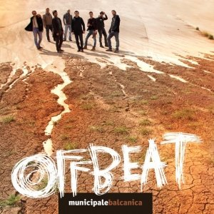 album Offbeat - Municipale Balcanica