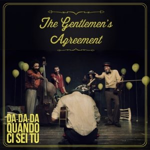 album Da... da... da quando ci sei tu - The Gentlemen's Agreement