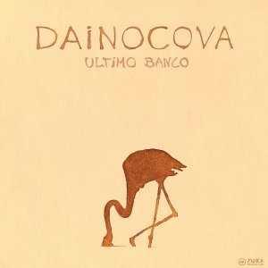 album Ultimo banco Ep - Dainocova