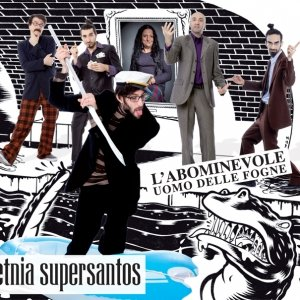 album L'abominevole uomo delle fogne - Etnia Supersantos